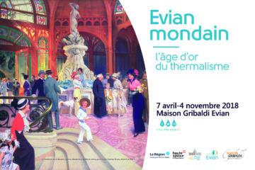 Evian exposition thermalisme 2018 patrimoine Savoie Mont Blanc