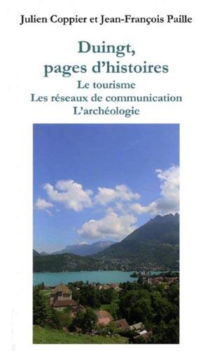 Livre Duingt pages d'histoires par J Copier GPPS et J-F Paille