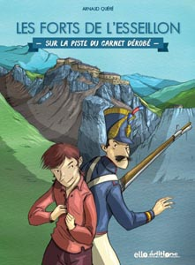 Livret jeu Les forts de l'Esseillon Maurienneavec les Guides du Patrimoine Savoie Mont Blanc