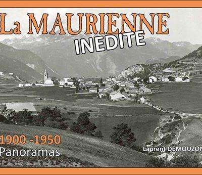 Livre La Maurienne inédite par Laurent Demouzon Guides du Patrimoine Savoie Mont Blanc