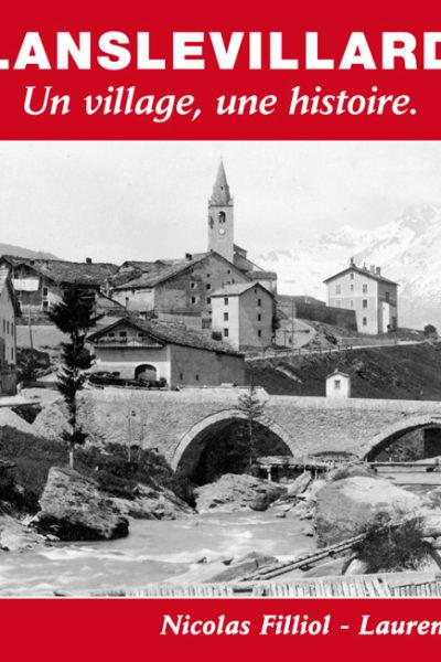 Livre Lanslevillard Maurienne par Laurent Demouzon des Guides du Patrimoine Savoie Mont Blanc