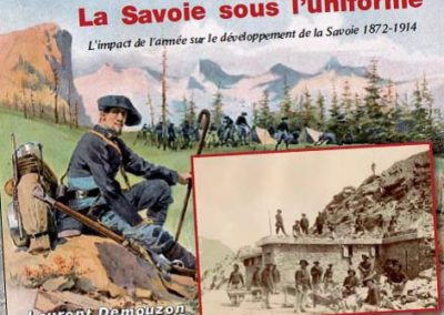 livre La Savoie sous l'uniforme par Laurent Demouzon Guide du Patrimoine Savoie Mont Blanc