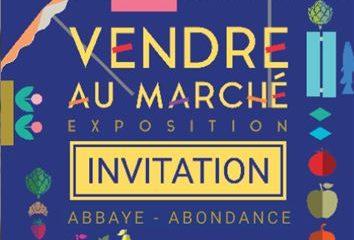 exposition vendre au marché à l'abbaye d'abondance avec les Guides du Patrimoine Savoie Mont Blanc