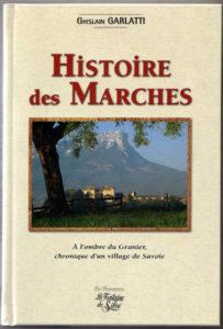 Livre Histoire des Marches par Ghislain Garlatti Guide du Patrimoine Savoie Mont Blanc