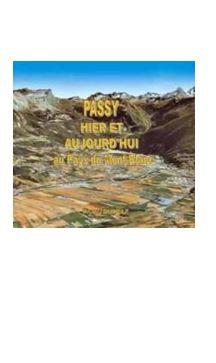 Livre Pierre Dupraz Guides PSMB Passy Hier Aujourd'hui