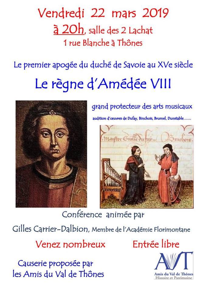Conférence Amédée VIII de Savoie par Gilles Carrier Dalbion Guide du Patrimoine Savoie Mont Blanc