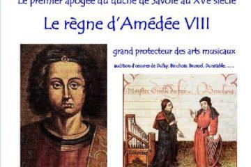 Le 1er apogée de la Savoie sous Amédée VIII duc et pape conférence Gilles Carrier Dalbion Guides du Patrimoine Savoie Mont Blanc